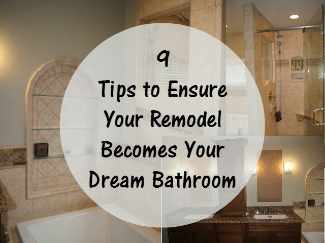 Simple  Tips To Ensure You Get Your Dream Bathroom Remodel Honest And Truly